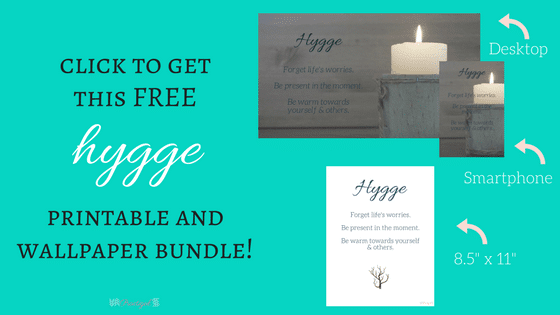 "Click to get your free hygge printable and wallpaper bundle! Includes a desktop wallpaper, smartphone wallpaper, and 8.5""x11"" printable!"