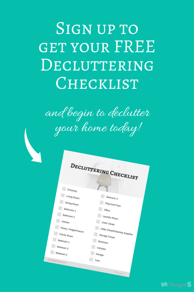 If you want to live a free, simple, and (mostly) stress-free life, you need to declutteryourhome. Owning too much can keep you from the life you want! ~Practigal Blog | Decluttering Checklist