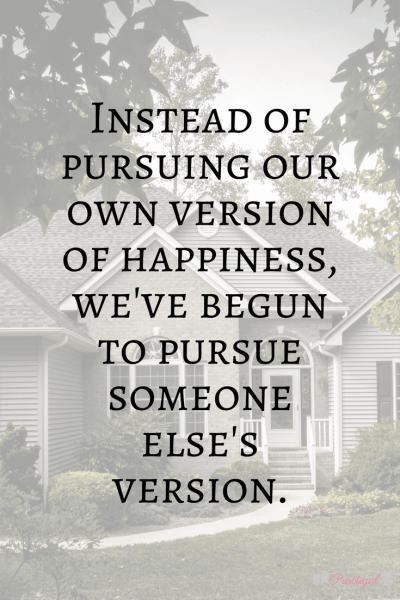 """""""Instead of pursuing our own version of happiness, we've begun to pursue someone else's version."""" Is the American Dream really the right to amass? Find out what the American Dream started out meaning, what it has become, and decide what it means for you. ~Practigal Blog"""