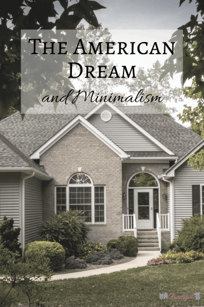Is the American Dream really the right to amass? Find out what the American Dream started out meaning, what it has become, and decide what it means for you. ~Practigal Blog
