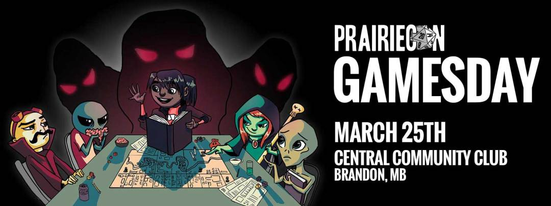PrairieCon Gamesday Mrch 25th at Central Community Club