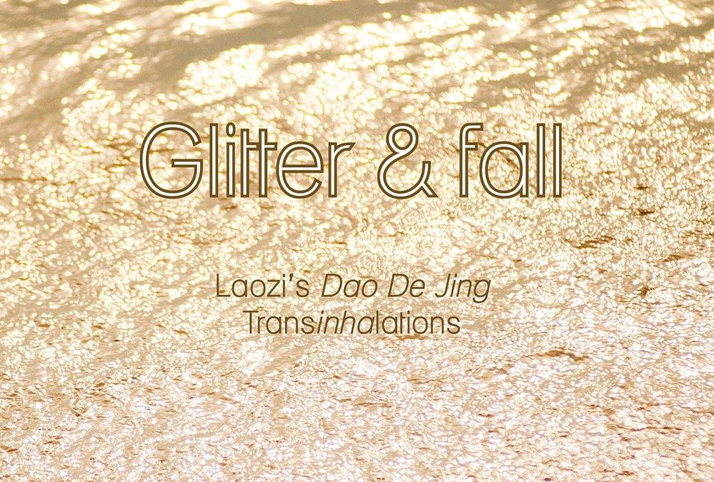 Glitter & Fall, Laozi's Dao De Jing, Transinhalations by Di Brandt