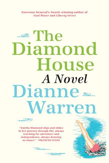 The Diamond House by Dianne Warren