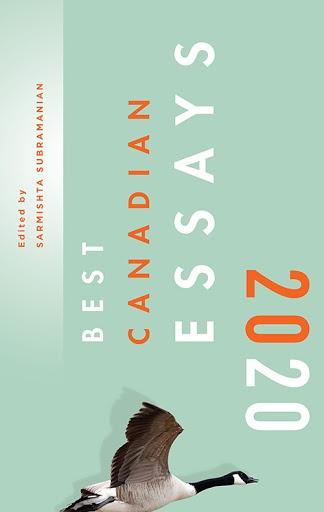 Best Canadian Essays 2020, Edited by Sarmishta Subramanian