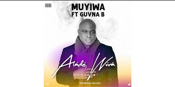 Muyiwa feat Guvna B - Alade Wura Single