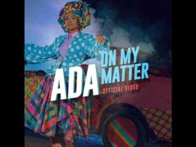 Ada – On My Matter (The Official Video)