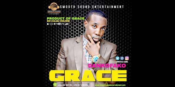 PRODUCT OF GRACE by Dankofako