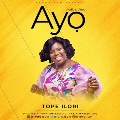Ayo by Tope Ilori - Official Video and Audio
