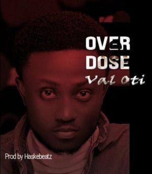 Overdose by Val Oti