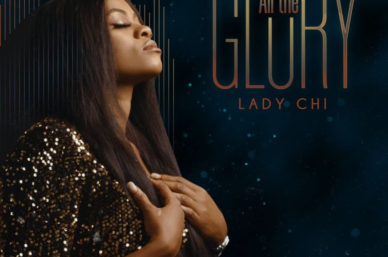 Lady Chi - All The Glory