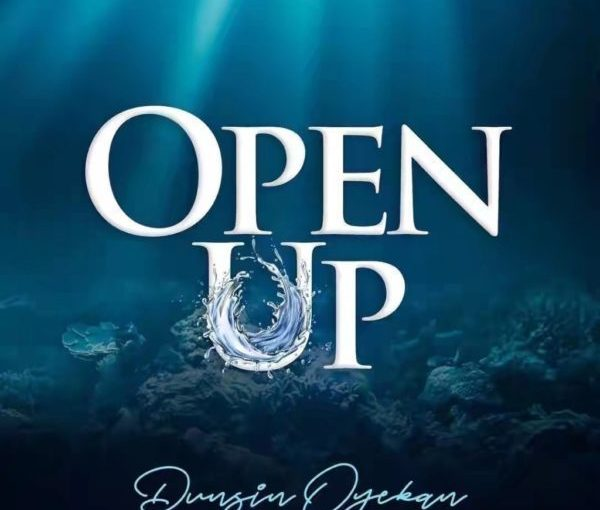 Dunsin Oyekan – Open Up [Music + Video]