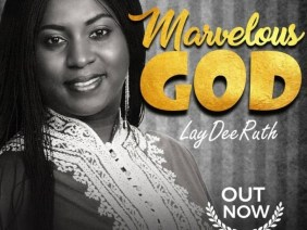 Laydee Ruth – Marvelous God [Music + Lyrics Video]