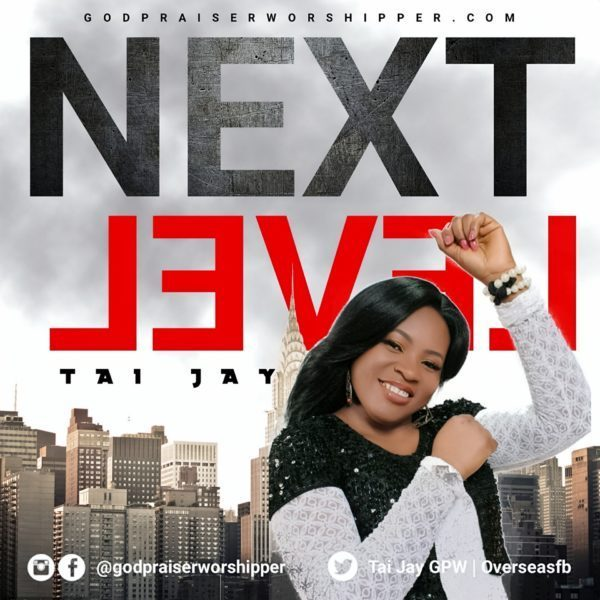 Tai Jay – Next Level