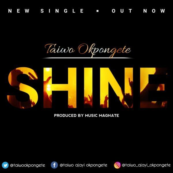 Taiwo Okpongete – Shine (Audio and Lyrics Video)