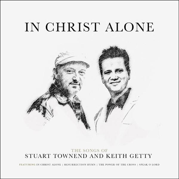 sheet music from the album In Christ Alone: Songs Of
