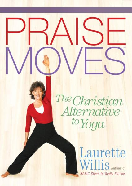Christian Yoga Alternative PraiseMoves