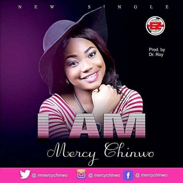 Mercy Chinwo I Am