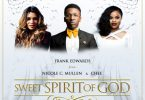 Frank Edwards Sweet Spirit Of God