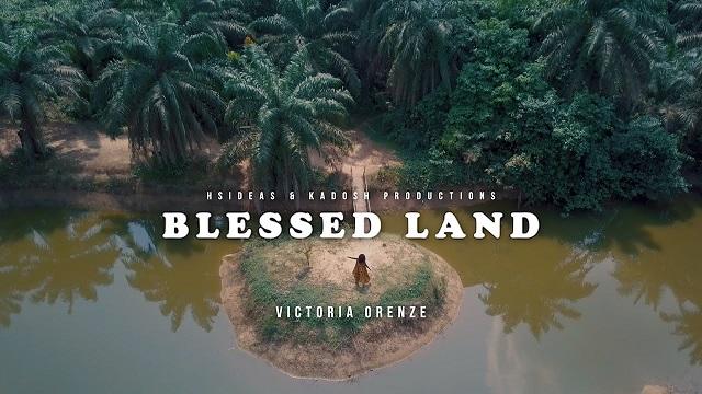 Victoria Orenze - Blessded land