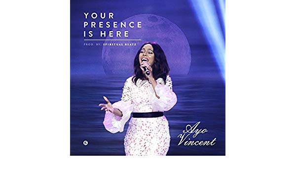 Ayo Vincent Your Presence Is Here Video