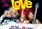 De Sax Preacher My Love