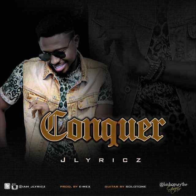 Jlyricz Conquer