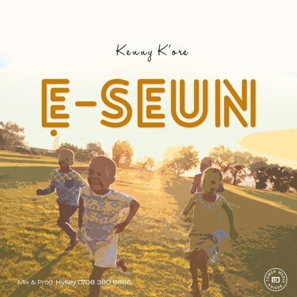 Kenny K'ore E Seun