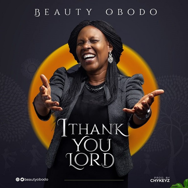 Beauty Obodo Thank You Lord