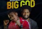Jeffery Songs Big God