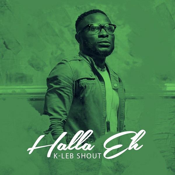 K-Leb Shout Halla Eh