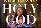 Kylie Bokolo Holy God