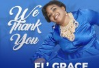 El' Grace We Thank You