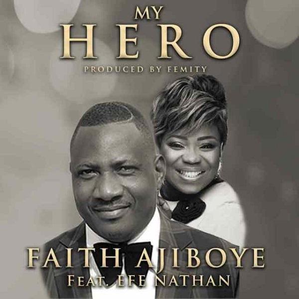 Faith Ajiboye My Hero