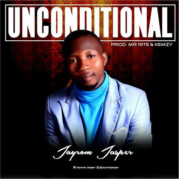 Jayrom Jasper Unconditional