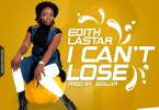 Edith Lastar I Can't Loose