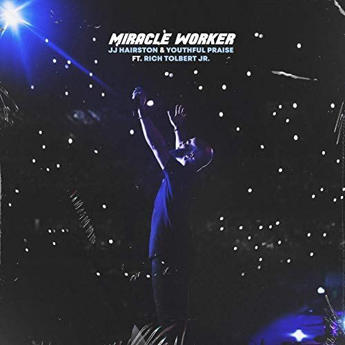 JJ Hairston Miracle Worker