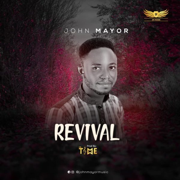 John Mayor Revival
