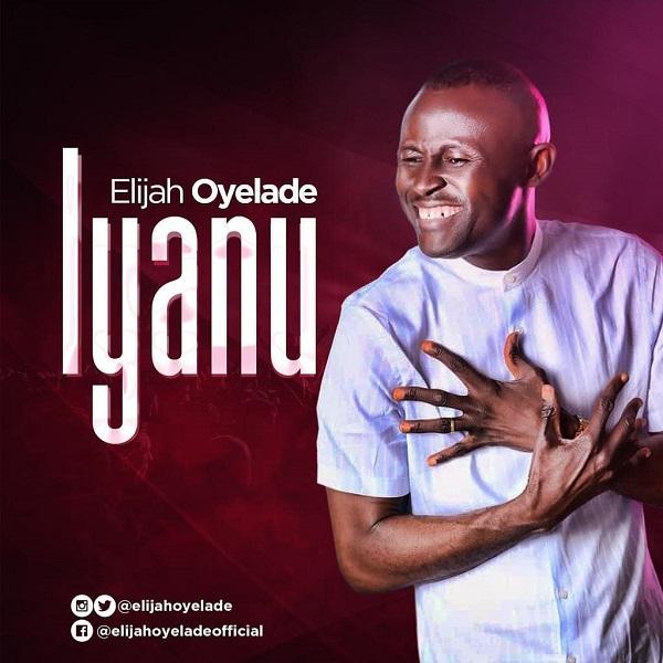Elijah Oyelade Iyanu