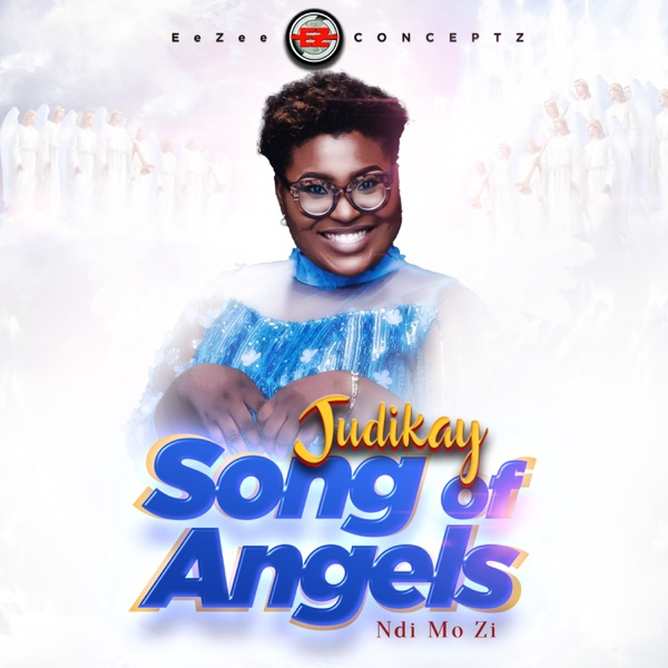 Judikay Song of Angels (Ndi Mo Zi)