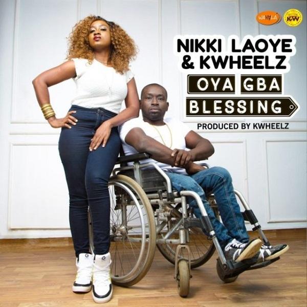 Nikki Laoye Oya Gba Blessing