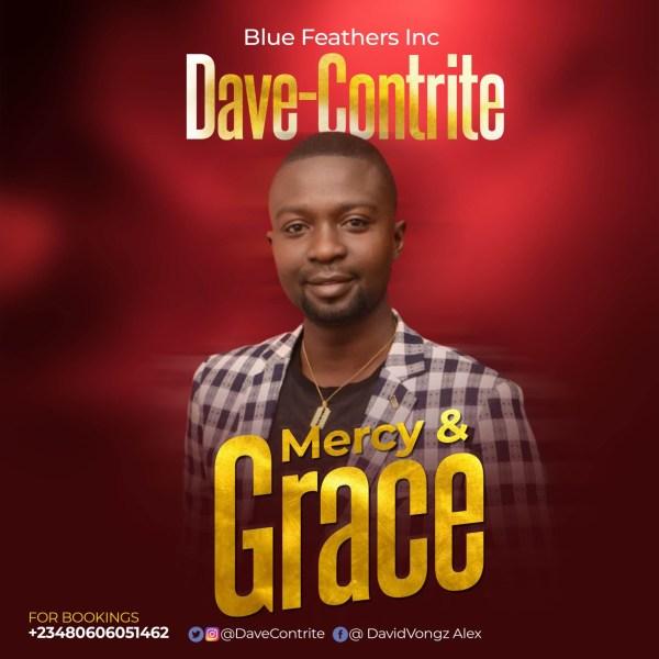 Dave-Contrite – Mercy & Grace