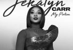 Jekalyn Carr My Portion