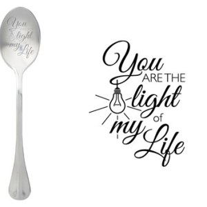 Message spoon the light in my life
