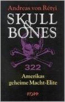 Skull & Bones. Amerikas geheime Macht-Elite