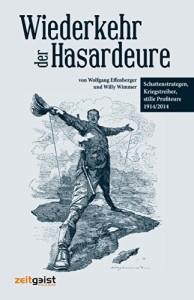 51NC8CNyMWLWiederkehr der Hasardeure: Schattenstrategen, Kriegstreiber, stille Profiteure 1914 und heute