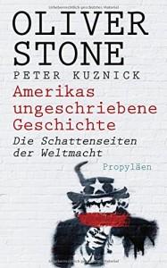 Amerikas ungeschriebene Geschichte: Die Schattenseiten der Weltmacht
