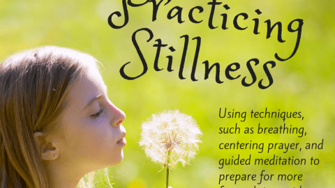 stillness, centering prayer, meditation