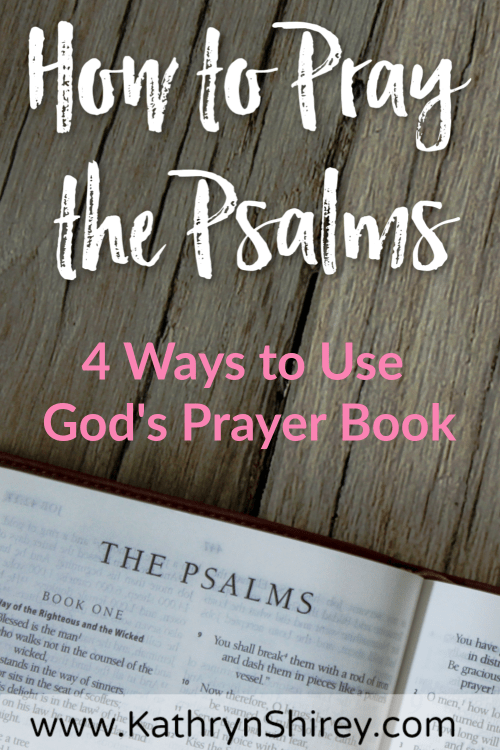 Want a deeper prayer experience? Try praying the Psalms daily, using God's own prayer book in your prayers. Find 4 ways you can include the Psalm in your daily prayers (+ free printable workbook for Psalms 1 & 2)