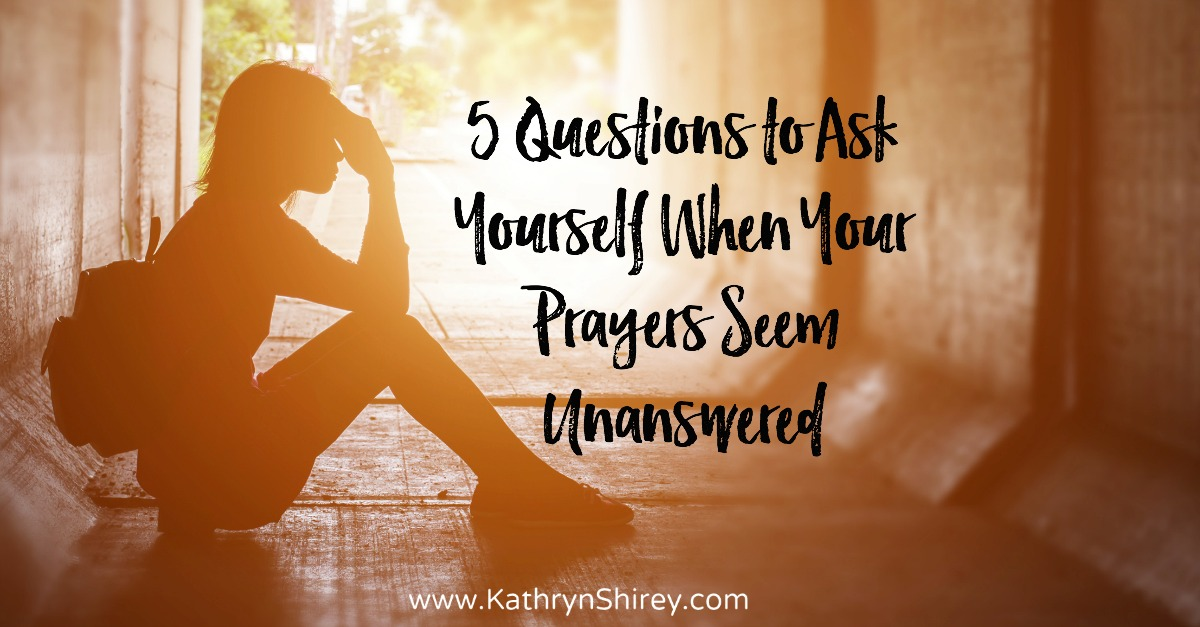 Do you feel like your prayers seem unanswered? Unsure how long you need to keep praying? Ask yourself these 5 questions and then keep praying.