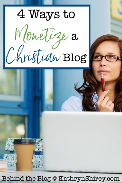 Should you monetize your Christian blog - and how can you do so? Explore these top 4 ways to monetize a Christian blog and grow your ministry & message!